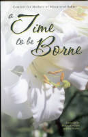 A Time to be Borne