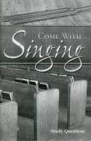 Come With Singing (Study Guide)